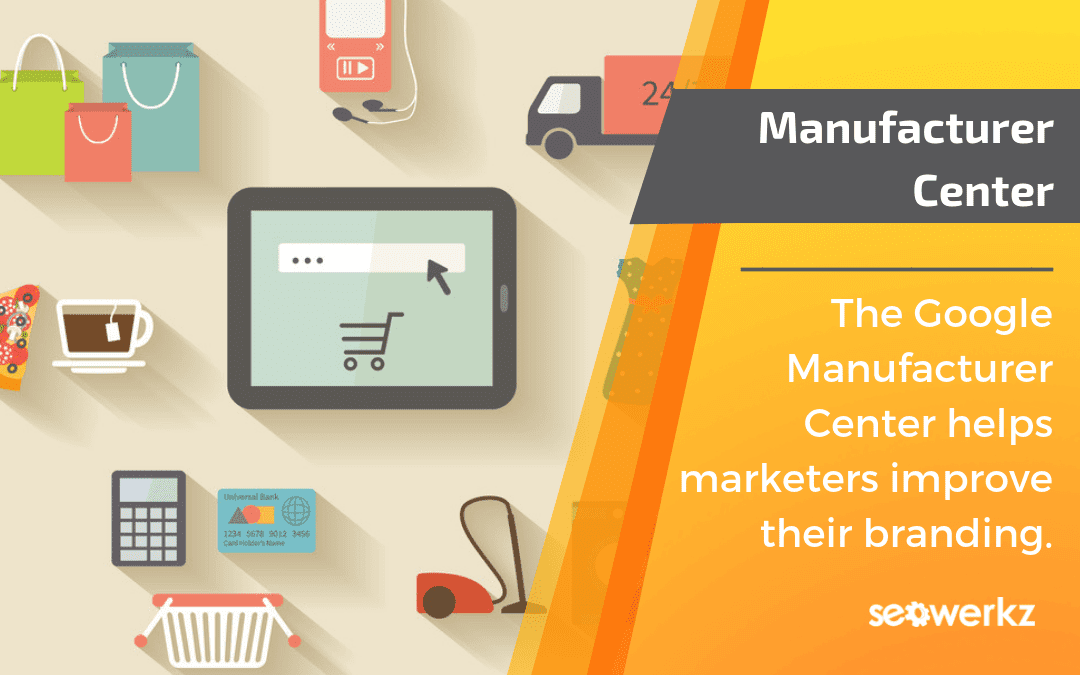 google-manufacturer-center
