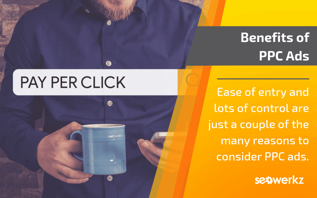 benefits pay-per-click ppc advertising
