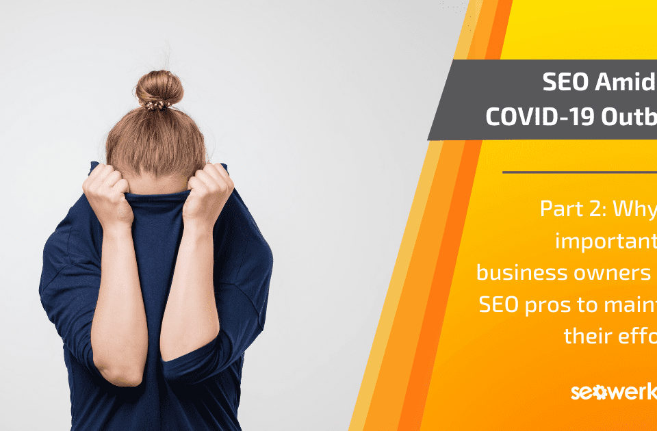 maintaining SEO COVID-19 outbreak
