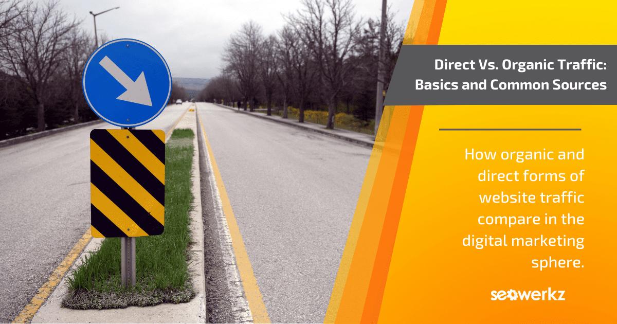 direct organic traffic basics